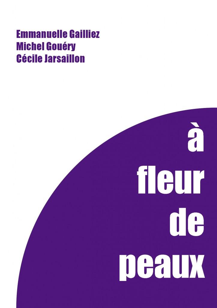 Michel Gouéry, Cécile Jarsaillon, Emmanuelle Gailliez